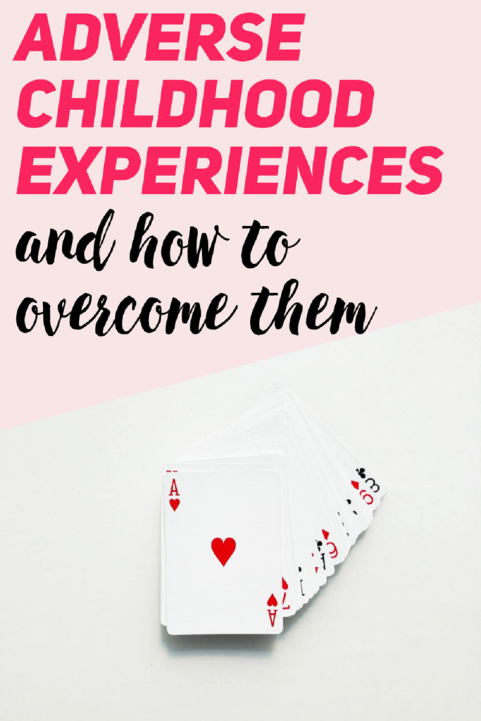ACEs, self care, personal growth, self improvement