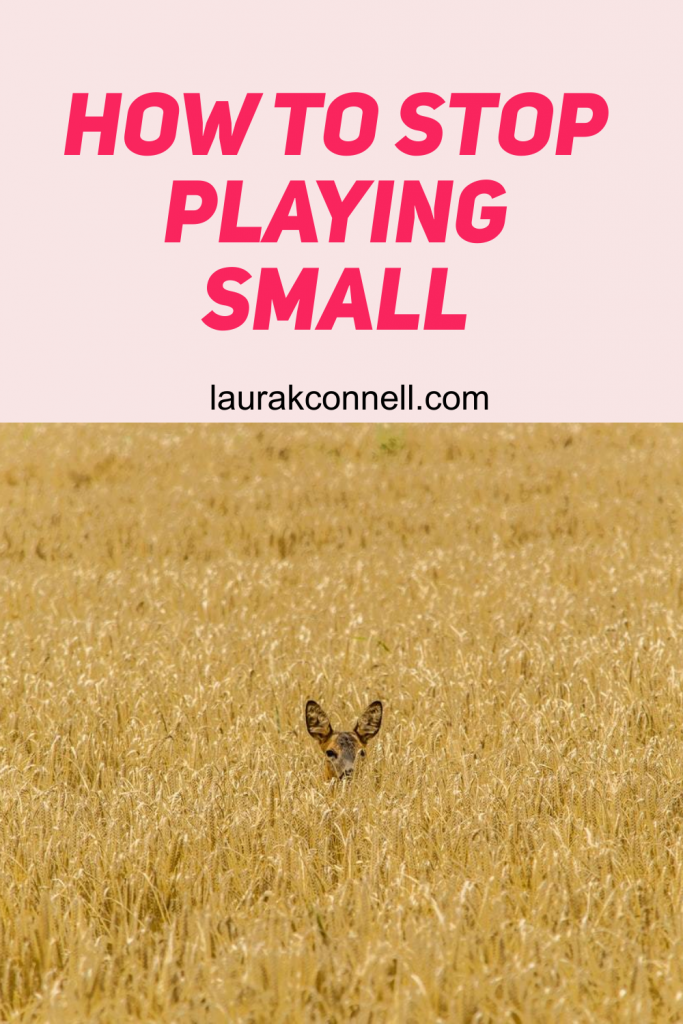 playing small